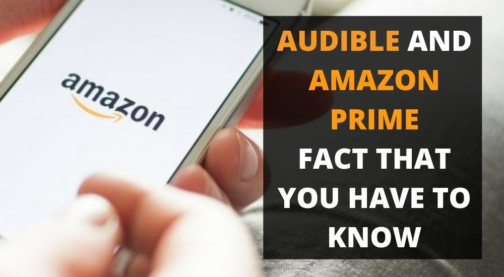 Audible and Amazon Prime