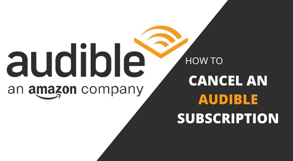 Cancel an Audible Subscription
