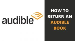 How to return an audible book