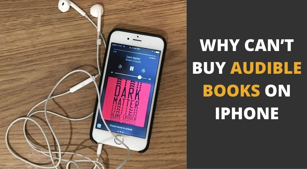 Why Can't I Buy Audible Books on My iPhone