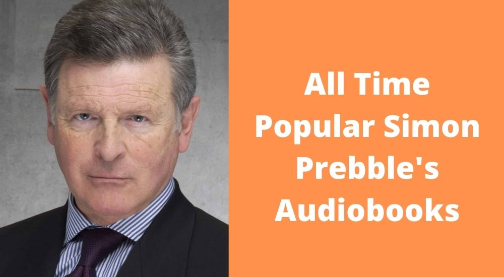 All Time Popular Simon Prebble's Audiobooks