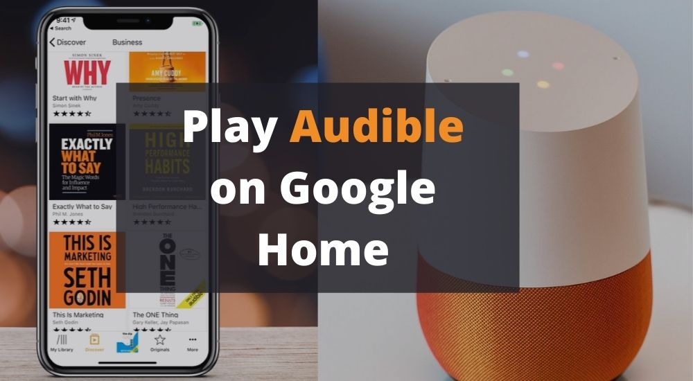 Play Audible on Google Home