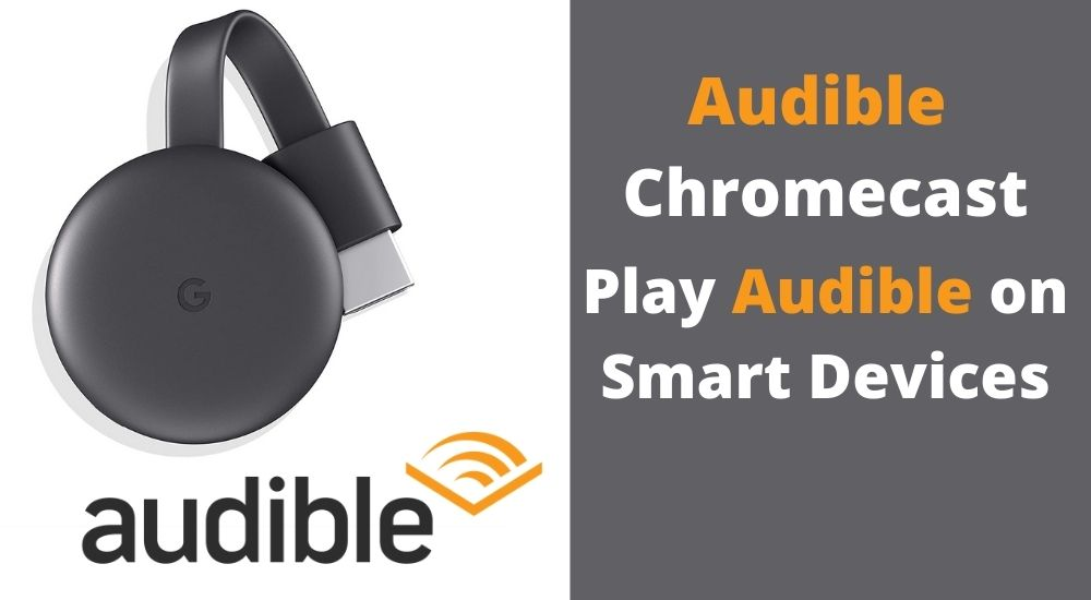 Play Audible on Smart Devices