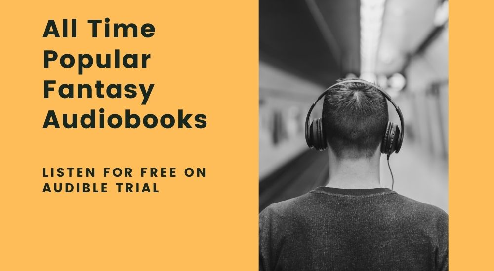All Time Popular Fantasy Audiobooks