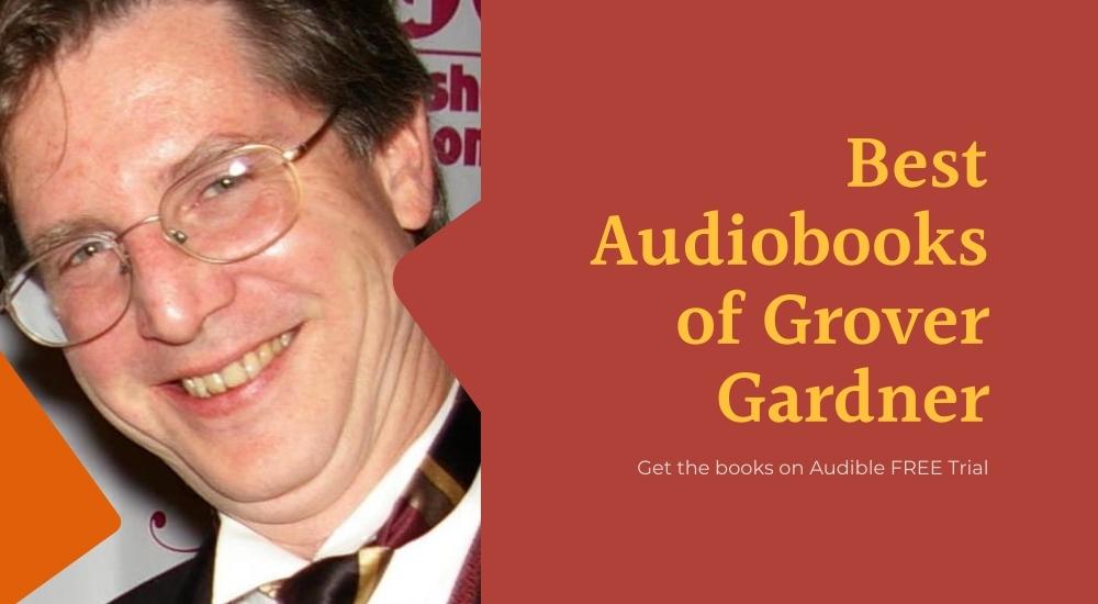 Audiobooks of Grover Gardner