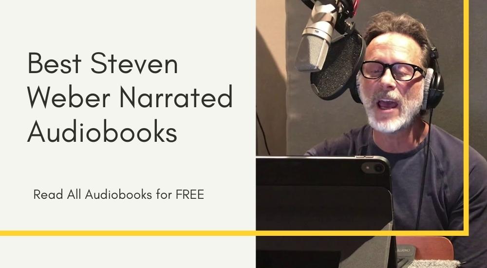Steven Weber Narrated Audiobooks