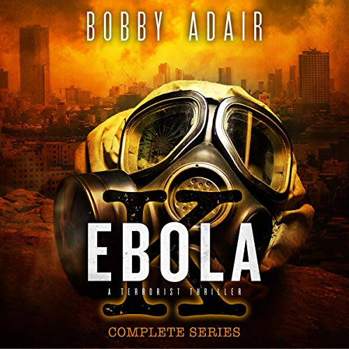 Ebola K Trilogy-The Complete Post Apocalyptic Box Set