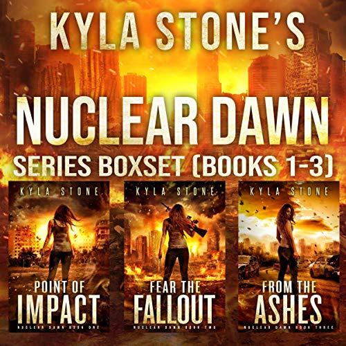 Nuclear Dawn: A Post-Apocalyptic Survival Series