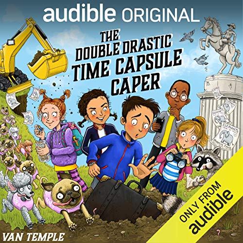 The Double Drastic Time Capsule Caper
