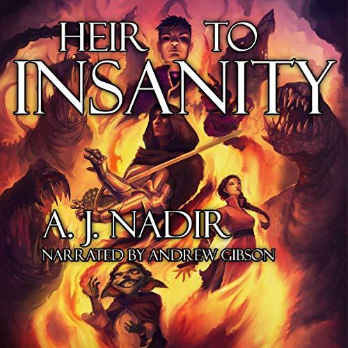 Heir to Insanity