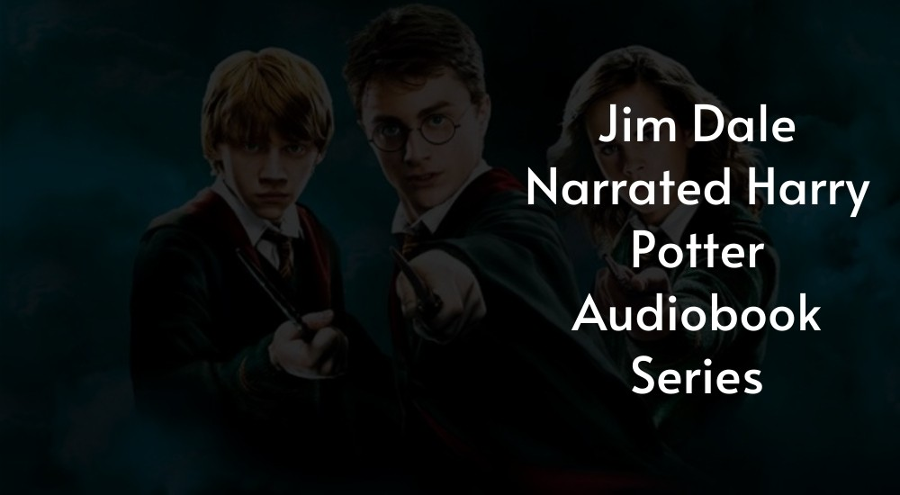 Jim Dale Narrated Harry Potter Audiobook Series