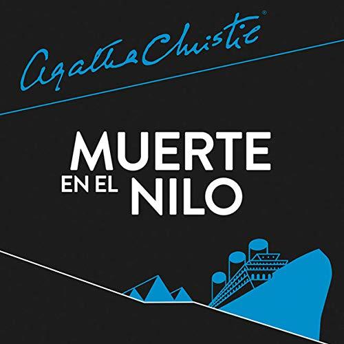 Muerte en el Nilo Audiobook by Agatha Christie