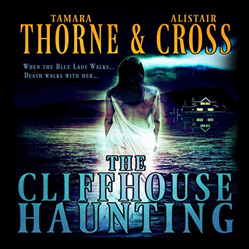 The Cliffhouse Haunting