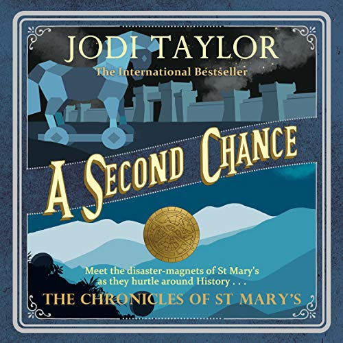 A Second Chance The Chronicles of St Mary's audiobook by Jodi Taylor