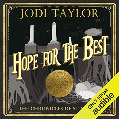Hope for the Best Chronicles of St Mary's Audiobook by Jodi Taylor