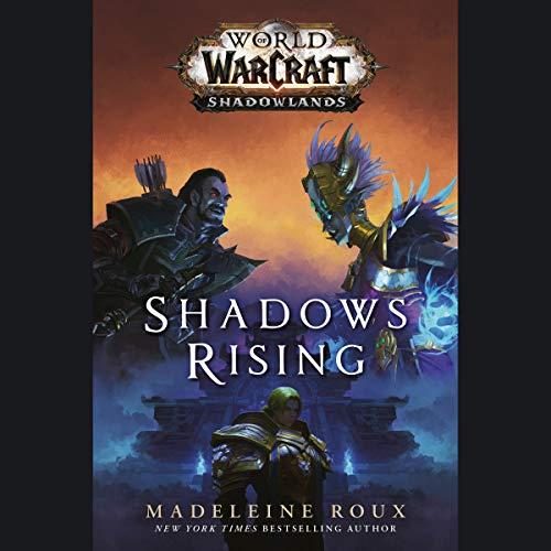 Shadows Rising World of Warcraft by Madeleine Roux