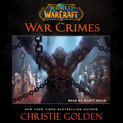 War Crimes World of Warcraft Audiobook by Christie Golden