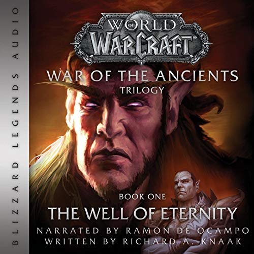 War of the Ancients World of Warcraft Audiobook by Richard A Knaak