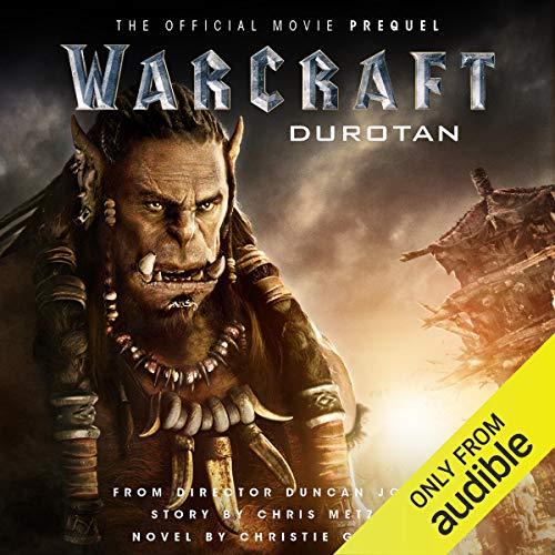 Warcraft Durotan The Official Movie Prequel World of Warcraft by Christie Golden